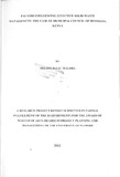 Factors influencing effective solid waste management: the case of