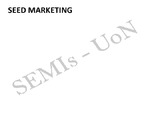 Demand forecasting G M O 's and their impact in seed marketing